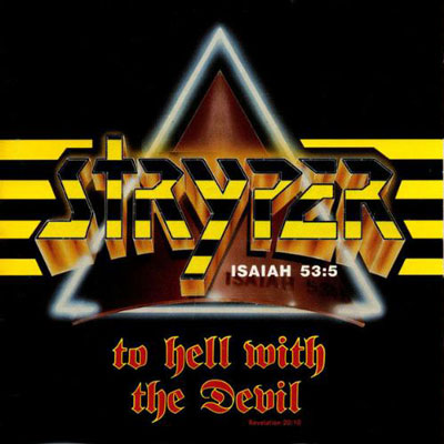 stryper to hell with the devil 400